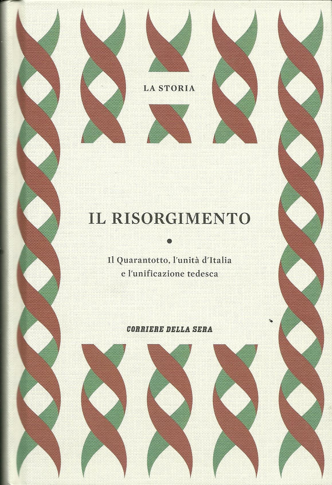 Il Risorgimento. Il ...