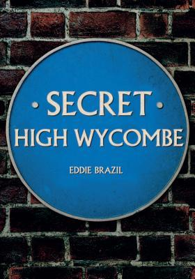 Secret High Wycombe
