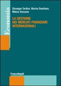 La gestione dei mercati finanziari internazionali