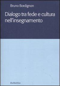 Dialogo tra fede e cultura nell'insegnamento