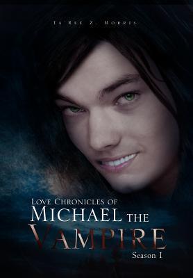 Love Chronicles of Michael the Vampire