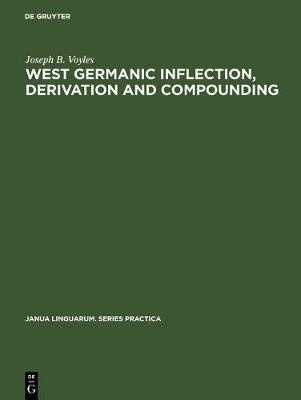 West Germanic Inflection, Derivation and Compounding