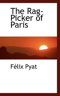 The Rag-Picker of Paris