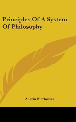 Principles of a System of Philosophy