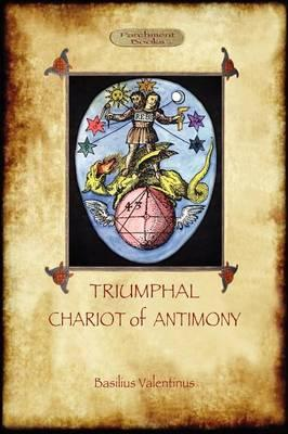 The Triumphal Chariot of Antimony