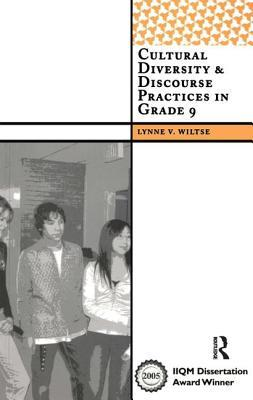 Cultural Diversity and Discourse Practices in Grade Nine