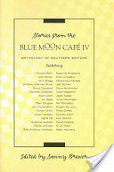 Stories from the Blue Moon Café IV