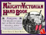 The Naughty Victorian Hand Book