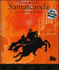 Samarcanda. Ediz. illustrata. Con CD Audio