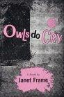 Owls Do Cry