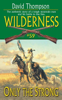 Wilderness #59: Only the Strong