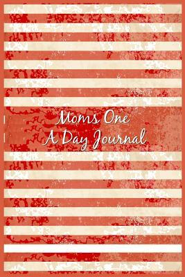 Moms One a Day Journal