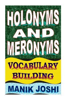 Holonyms and Meronyms