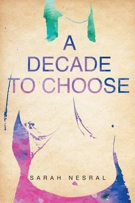 A Decade To Choose