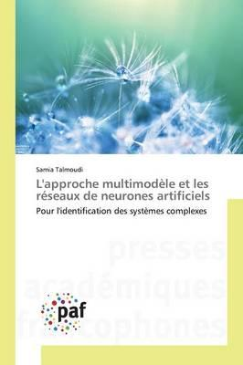 L'Approche Multimodele et les Reseaux de Neurones Artificiels