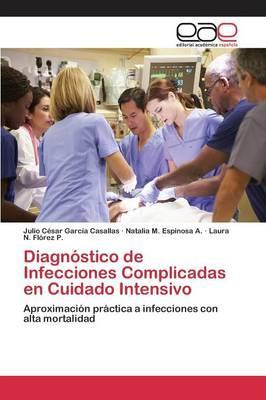 Diagnóstico de Infecciones Complicadas en Cuidado Intensivo