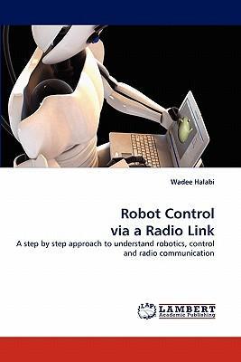 Robot Control via a Radio Link