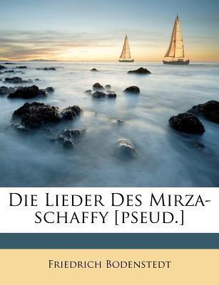 Die Lieder Des Mirza...