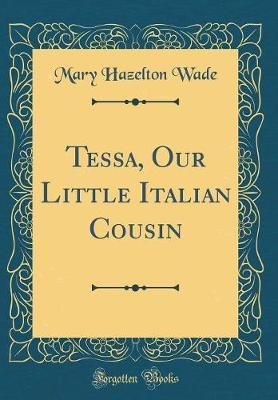 Tessa, Our Little It...