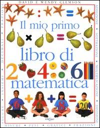 Il mio primo libro di matematica