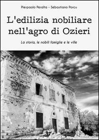 L'edilizia nobiliare nell'agro di Ozieri. La storia, le famiglie e le ville