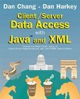 Client/Server Data Access With Java and Xml