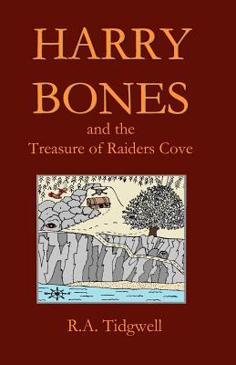 Harry Bones and the Treasure of Raiders Cove