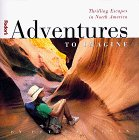 Adventures to Imagine, 1st Edition
