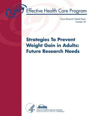 Strategies to Prevent Weight Gain in Adults