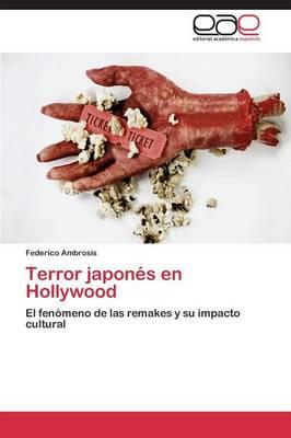 Terror japonés en Hollywood