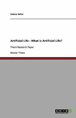 Artificial Life - What is Artificial Life?