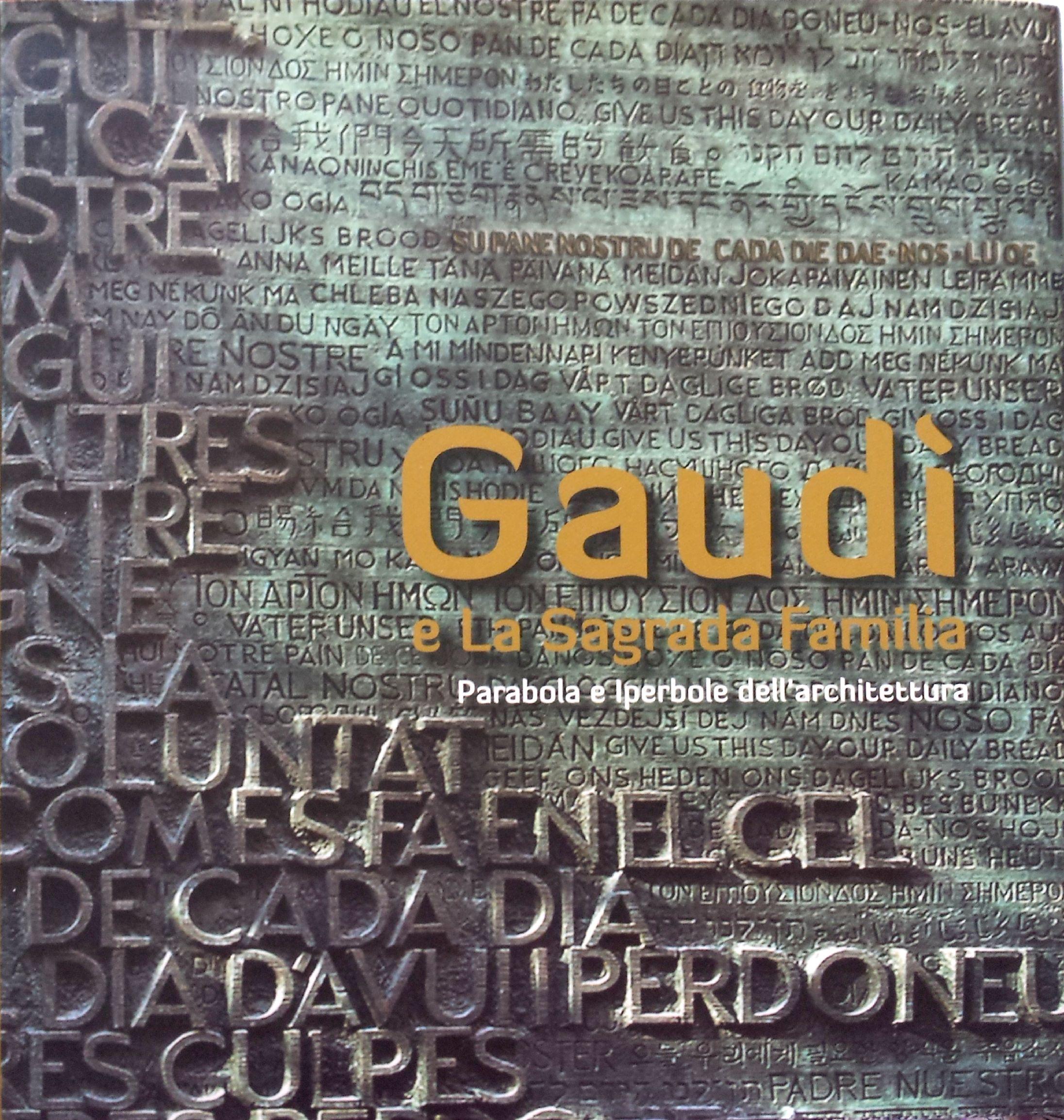 Gaudí e la Sagrada ...