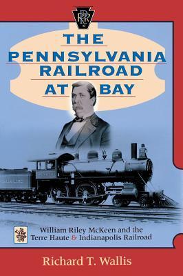 The Pennsylvania Railroad at Bay