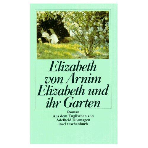 Elizabeth und ihr Ga...