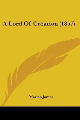 A Lord of Creation