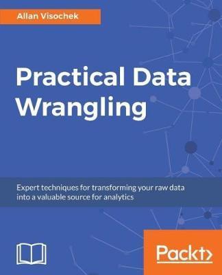 Practical Data Wrangling