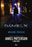 Daniel X. Missione: pericolo