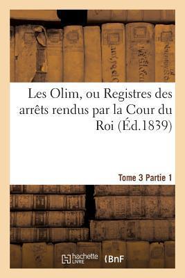 Les Olim Ou Registre...