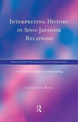 Interpreting History in Sino-Japanese Relations