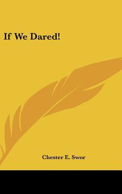 If We Dared!
