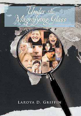Under the Magnifying Glass