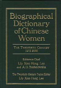 Biographical Dictionary of Chinese Women, Vol. 2