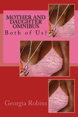Mother and Daughter Omnibus