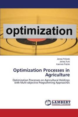 Optimization Processes in Agriculture