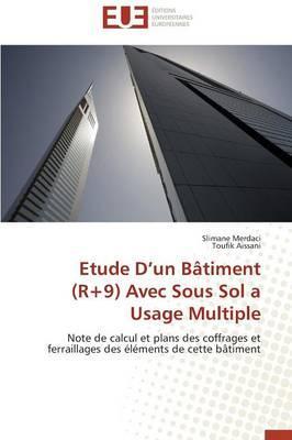 Etude d un Bâtiment (R+9) avec Sous Sol a Usage Multiple