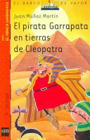 El pirata Garrapata en tierras de Cleopatra/ Tick the Pirate in the Lands of Cleopatra