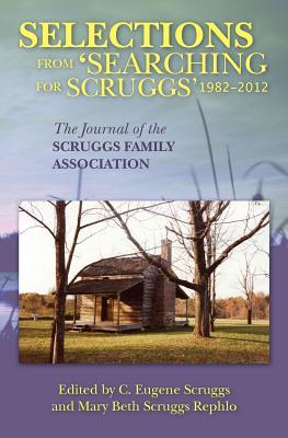 Selections from Searching for Scruggs 1982-2012