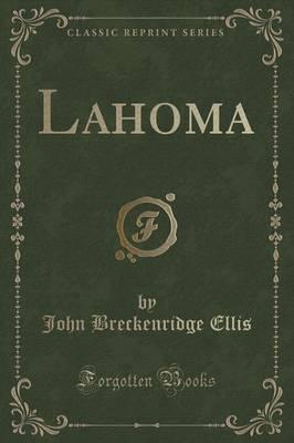 Lahoma (Classic Reprint)