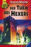 """Die Knickerbocker-Bande. 59. """"Der"""" Turm des Hexers"""