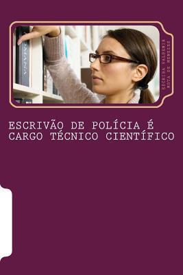 Escrivao De Policia E Cargo Tecnico Cientifico
